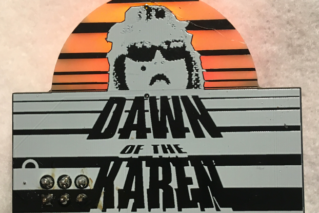 Dawn of the Karen [Fully Assembled]