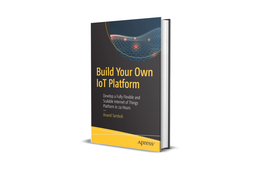 Build Your Own IoT Platform - (Author Signed Copy) 1