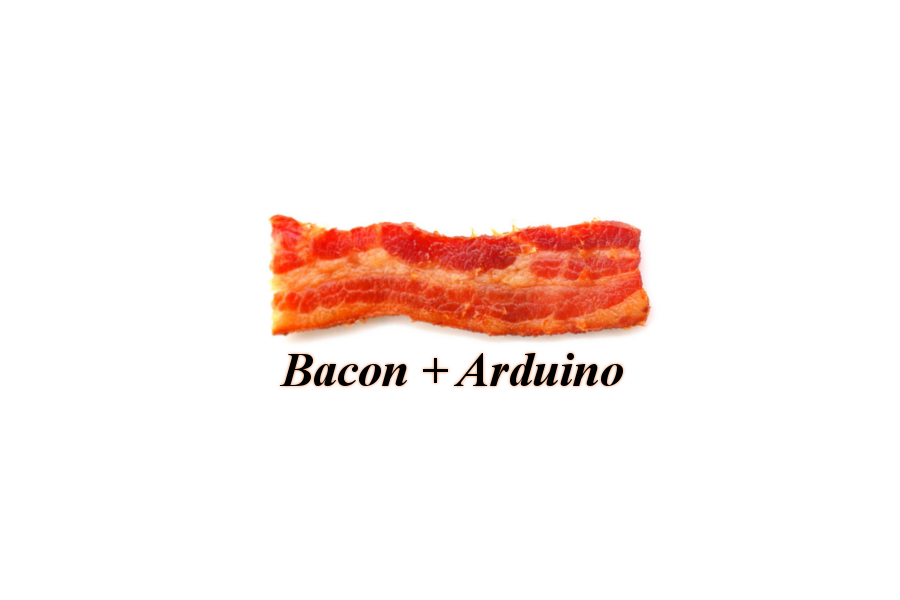Baconduino - Bacon + Arduino!