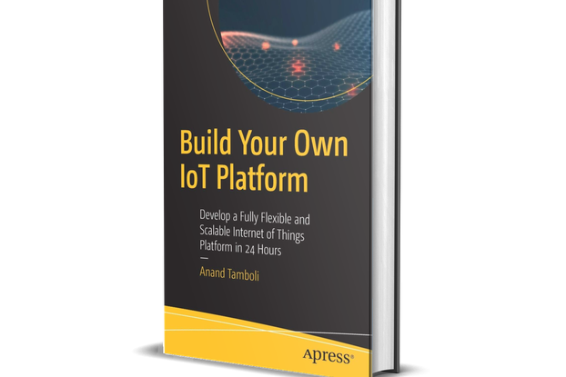 Build Your Own IoT Platform - (Author Signed Copy)