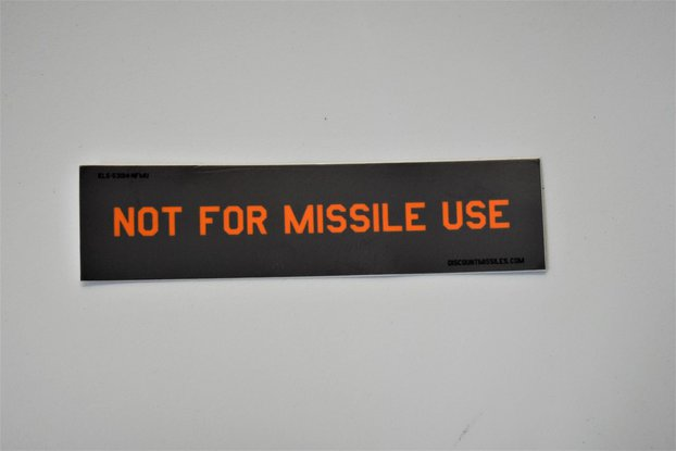Not For Missile Use stickers