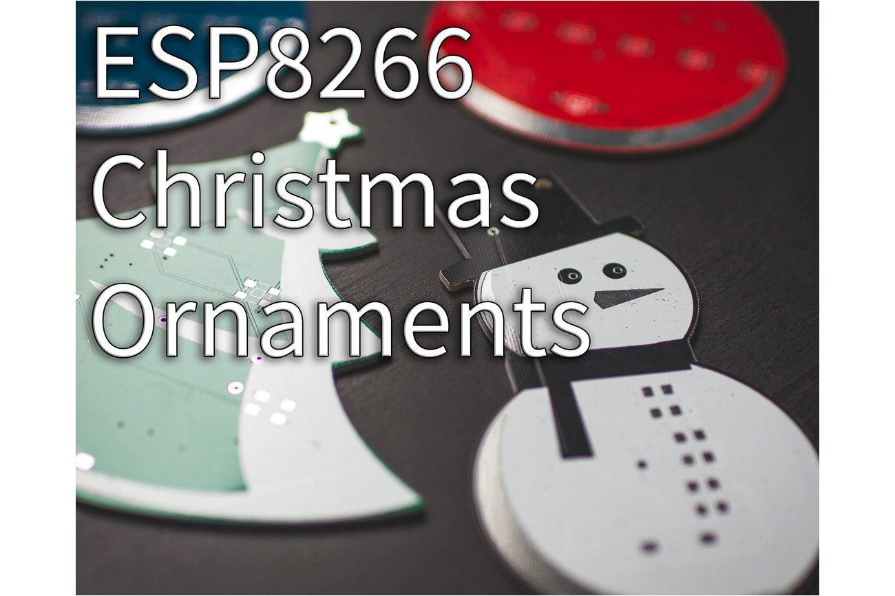 ESP Ornaments - IoT Ornaments - HIGH SLEEP CURRENT