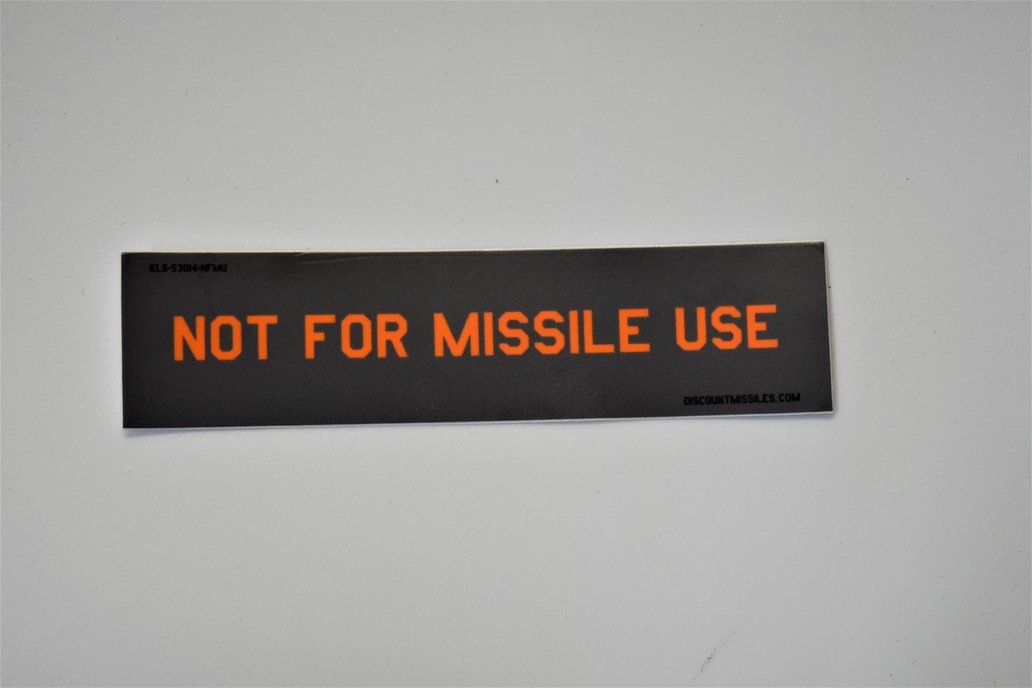 Not For Missile Use stickers 1