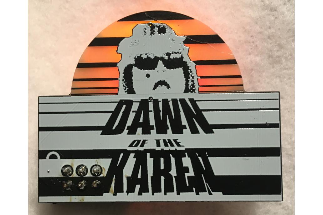 Dawn of the Karen [Fully Assembled] 1